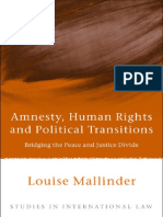 Amnesty, Human Rights and Political Transitions_ Bridging the Peace and Justice Divide (2008)