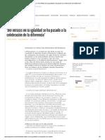 Aceprensa _ _Del Énfasis en La Igualdad Se Ha Pasado a La Celebración de La Diferencia