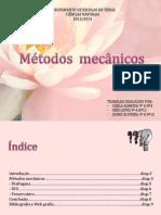 Métodos mecânicos.pptx