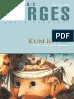 Jorge Luis Borges - Kum Kitabı