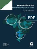 Mapa da Violência 2013 - Homicídio e Juventude no Brasil