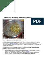 Marihuana-Canabias-Cañamo (Como Hacer Mantequilla, Aceite, Tintura, y Otros Preparados)