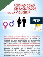 EL MACHSIMO COMO FACTOR FACILITADOR DE LA VIOLENCIA.pdf