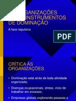 As Organizacoes Como Instrumentos de Dominacao