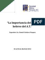 Importancia Del Texto Hebreo en El at - Daniel Córdova