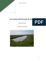 Pescado Estero por Felipe Luzón Nogué Bárbara Luzón Fernández