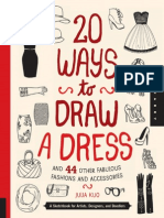20 Ways to Draw a Dress and 44 Other Fabulous Fashions and Accessories - A Sketchbook for Artists