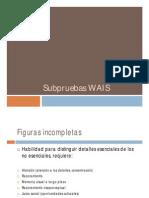Subpruebas WAIS y Reporte WAIS