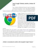Google Chrome Trucos y Modos de Usar El Navegador Web.