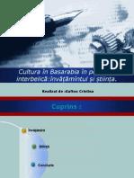 Cultura În Basarabia În Perioada Interbelică