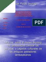 Informe Sobre El Museo Bruning de Lambayeque Conocer Diapositiva