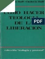 Boff Leonardo - Como Hacer Teologia de La Liberacion