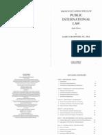Crawford, J. Brownlie s Principles of Public International Law. 2012. Pp. 179-195 , 367-394 , 415-422[1] Parte1 Copia