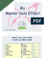 My Master Data Effect by Dmitrii Kovalchuk
