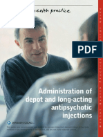 Administration of Depot and Long-Acting Antipsychotic Injections