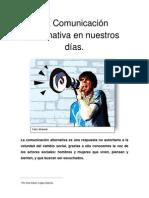 La Comunicación Alternativa Reportaje