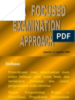 Risk Focused Examination Approach