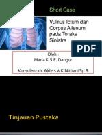 Short Case 1 Endang - Vulnus Ictum