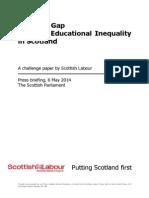 Scottish Labour Educational Achievement Challenge Paper - - May 2014