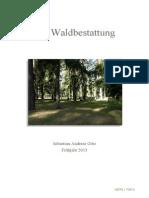 Die Waldbestattung für Naturfreunde