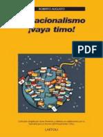 El Nacionalismo !Vaya Timo! - Roberto Augusto
