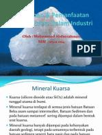 Pengolahan & Pemanfaatan Mineral Kuarsa Dalam Industri