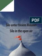 SILO UNTER FREIEM HIMMEL / SILO IN THE OPEN AIR