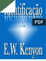 E. W. Kenyon - Identificação