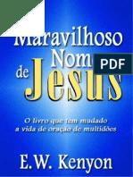E. W. Kenyon - O Maravilhoso Nome de Jesus