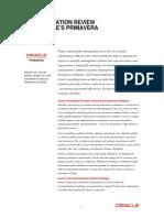 Primavera Implementation Review
