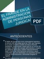 El Fraude en La Administracion de Personas Juridicas
