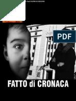 FATTO DI CRONACA by S,O,Benincasa