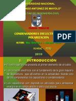 Condensadores Dielectricos y Polarización 2010