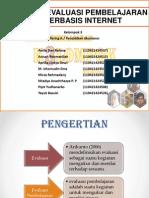 Presentasi Evaluasi Berbasis Internet
