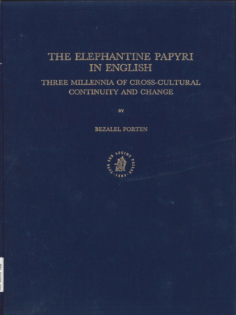 Bezalel Porten The Elephantine Papyri In English Papyrus Thebes