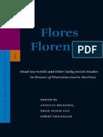 Anthony Hilhorst, Émile Puech, Eibert Tigchelaar Flores Florentino Dead Sea Scrolls and Other Early Jewish Studies in Honour of Florentino García Martínez 2008