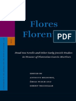 Anthony Hilhorst, Émile Puech, Eibert Tigchelaar Flores Florentino Dead Sea Scrolls and Other Early Jewish Studies in Honour of Florentino García Martínez 2008