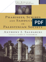 Anthony J. Saldarini Pharisees, Scribes & Saducees in Palestinian Society a Sociological Approach the Biblical Resource Series 1997