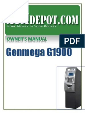 Genmega G1900 ATM Owners Manual | Automated Teller Machine | Fee