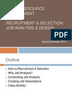 HRM Spring 2014 Semester - Lecture 4&5 (Job Analysis & Design)