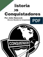 La Historia de Los Conquistadores - Arreglado en Su Forma
