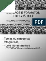 Generos e Formatos Fotogracc81ficos