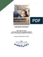 ¿Porqué Los Ricos Son Más Ricos en Los Países Pobres y Los Pobres Más Pobres en Los Países Ricos¿, José María Franquet
