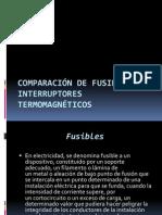 Comparación de Fusibles e Interruptores Termomagnéticos