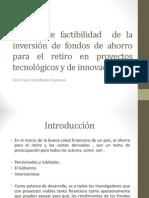 Estudio de Factibilidad de La Inversión de Fondos