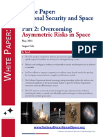 Overcoming Asymmetric Risks in Space