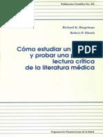 Cómo Estudiar Un Estudio y Probar Una Prueba Lectura Crítica de La Literatura Médica