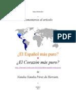 ¿El Español Más Puro, Corazón Más Puro