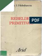 Hobsbawm Eric - Rebeldes Primitivos (368pag)