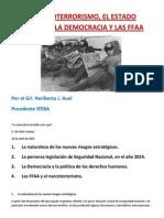 EL NARCOTERRORISMO, EL ESTADO NACIONAL, LA DEMOCRACIA Y LAS FFAA-   Por el Gral. Heriberto J. Auel